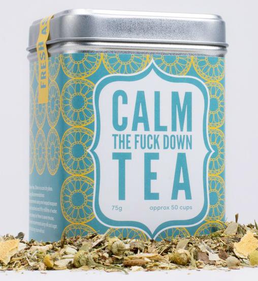Calm The Fck Down Tea