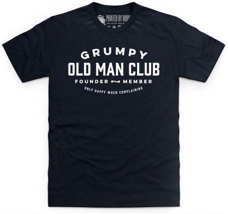 Grumpy Old Man Club T Shirt
